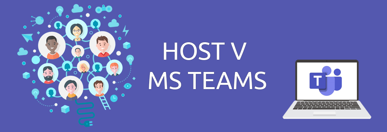 Host v MS Teams